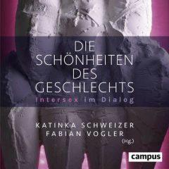 Fabian Vogler Katinka Schweizer Die Schönheiten des Geschlechts